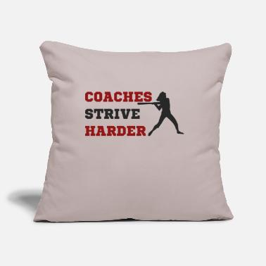 Coach Coach / Coach: Coaches Strive Harder - Pillowcase 17,3'' x 17,3'' (45 x 45 cm)