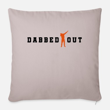 Dab dabbed out dab - Pillowcase 17,3'' x 17,3'' (45 x 45 cm)