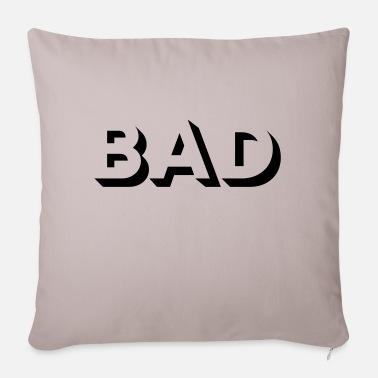 Bad BAD - Pillowcase 17,3'' x 17,3'' (45 x 45 cm)