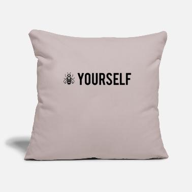 Bee Yourself - Be Yourself - Housse de coussin