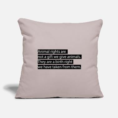 Animal Rights Animal rights. - Kissenhülle