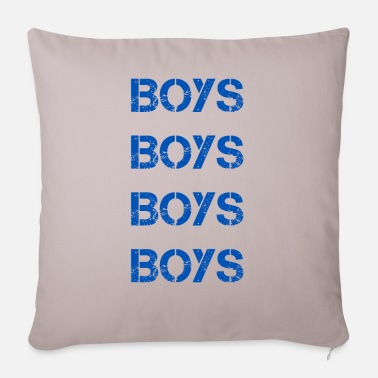 Boy Boys boys - Pillowcase 17,3'' x 17,3'' (45 x 45 cm)