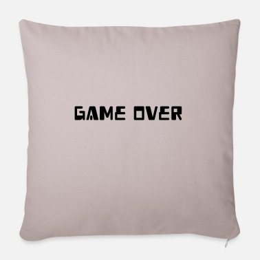 Game Over Game over - Housse de coussin