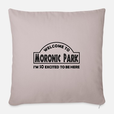 Moron Moronic Park - Pillowcase 17,3'' x 17,3'' (45 x 45 cm)