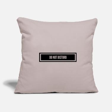 Disturbing Do not disturb / Do not disturb - Pillowcase 17,3'' x 17,3'' (45 x 45 cm)