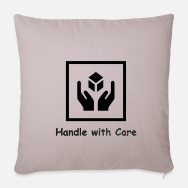 Handle with Care - Pillowcase 17,3'' x 17,3'' (45 x 45 cm)