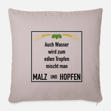 Even water becomes a noble drop - hops - Pillowcase 17,3'' x 17,3'' (45 x 45 cm)
