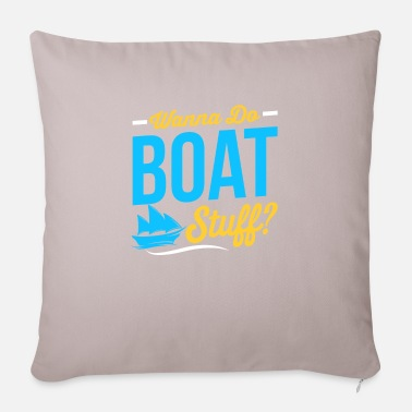 Boat Boat Boat Boating Gift - Pillowcase 17,3'' x 17,3'' (45 x 45 cm)