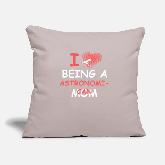 Love Pillow Cases - astronomy astronomy astronomer be mother of mum - Pillowcase 17,3'' x 17,3'' (45 x 45 cm) light grey