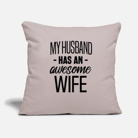 Groom Pillow Cases - Wife and Husband - Pillowcase 17,3'' x 17,3'' (45 x 45 cm) light grey