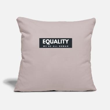Equalizer Equality Equality Equality Gift - Pillowcase 17,3'' x 17,3'' (45 x 45 cm)