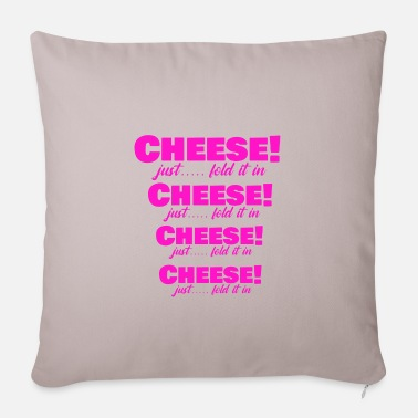 Cheese cheese is cheese is cheese is cheese! - Pillowcase 17,3'' x 17,3'' (45 x 45 cm)