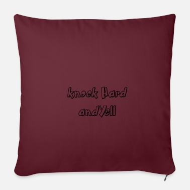 Yell Knock hard and yell - Pillowcase 17,3'' x 17,3'' (45 x 45 cm)