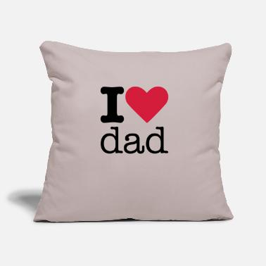 I Love Dad I Love Dad - Kissenhülle