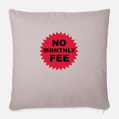 Humorous Son Provoking no monthly fee - Pillowcase 17,3'' x 17,3'' (45 x 45 cm)