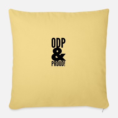 Odp ODP and proud - Pillowcase 17,3'' x 17,3'' (45 x 45 cm)