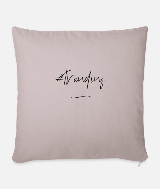 Quote Pillow Cases - #trending - Pillowcase 17,3'' x 17,3'' (45 x 45 cm) light taupe