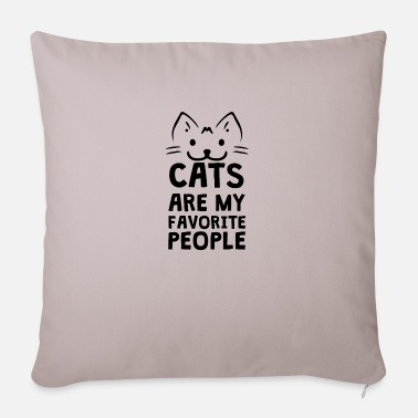 Text Cats are my favorite people - Pillowcase 17,3'' x 17,3'' (45 x 45 cm)