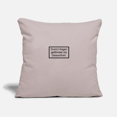 Stupidity is dangerous - funny saying Warning - Pillowcase 17,3'' x 17,3'' (45 x 45 cm)