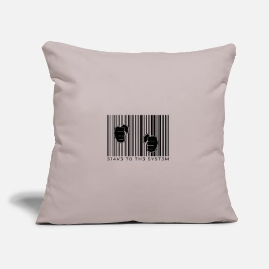 Gift Idea Pillow Cases - Slave system slave break out of the system - Pillowcase 17,3'' x 17,3'' (45 x 45 cm) light taupe