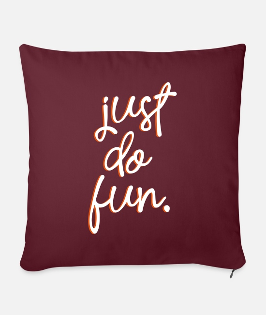 Gay Pride Pillow Cases - just do fun - Pillowcase 17,3'' x 17,3'' (45 x 45 cm) burgundy
