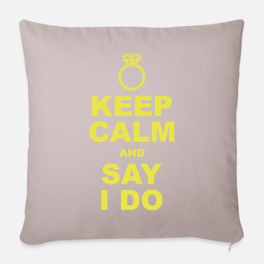 Keep Calm keep calm and say i do - Pillowcase 17,3'' x 17,3'' (45 x 45 cm)
