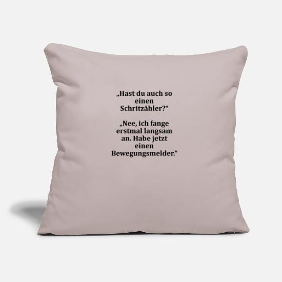 Idea Pillow Cases - To laugh. ever tried a motion detector. - Pillowcase 17,3'' x 17,3'' (45 x 45 cm) light taupe