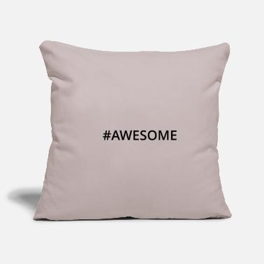 Awesome #AWESOME - Kissenhülle