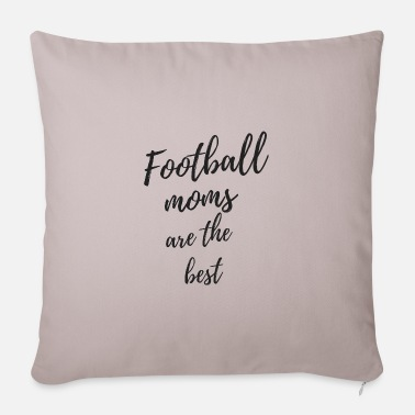 Sport Football moms are the best - Pillowcase 17,3'' x 17,3'' (45 x 45 cm)