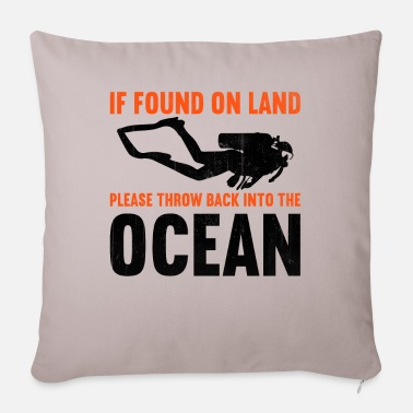 Suit If found on land, please throw back into the ocean - Pillowcase 17,3'' x 17,3'' (45 x 45 cm)