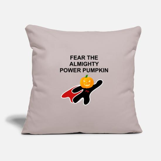 Gift Idea Pillow Cases - Fear the Almighty Power Pumkin - Pillowcase 17,3'' x 17,3'' (45 x 45 cm) light grey