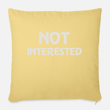 Interesting Not interested - Pillowcase 17,3'' x 17,3'' (45 x 45 cm)