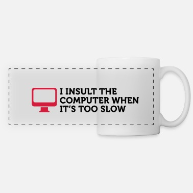 Insulte I insult slow Computers (2c) - Mug panoramique contrasté et blanc