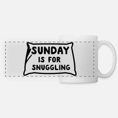 Snuggle Sunday is for snuggling - Panoramic Mug