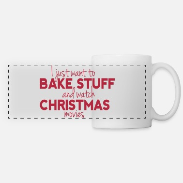Bake Stuff and Watch Christmas Movies - Mug panoramique