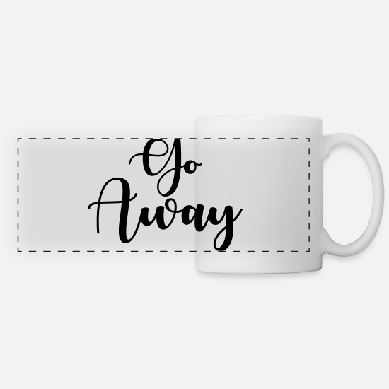 Rant Mugs & Drinkware - Go Away - Panoramic Mug white