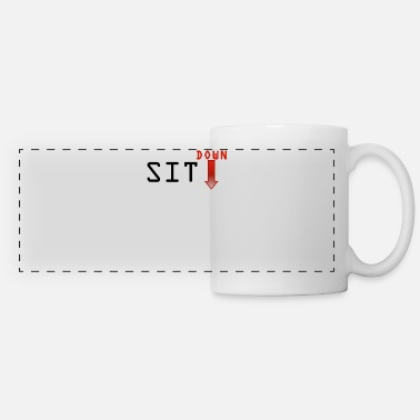 Sit Sit down - Panoramic Mug