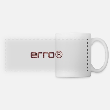 Error Error - Error - Panoramic Mug