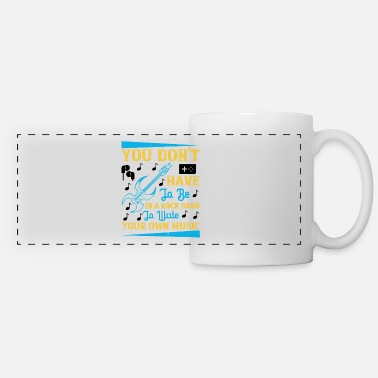 Band You don't have to be in a rock band - Panoramic Mug