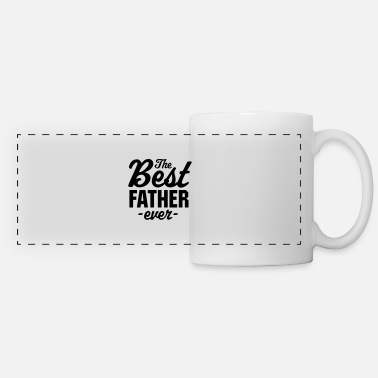 The Best Father Ever - Panoramic Mug