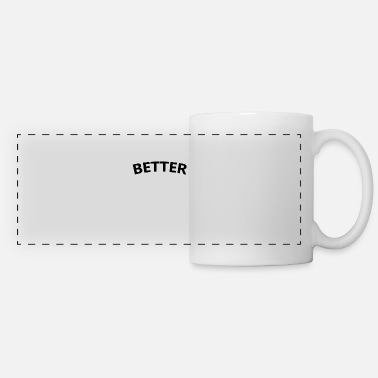 Online (TOP) BETTER MINIMALISTIC DESIGN STATEMENT GIFT - Panoramic Mug