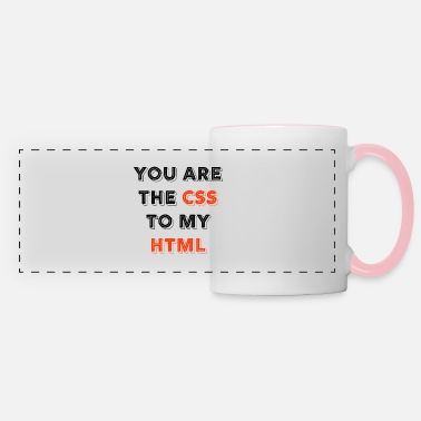 Programmemer You Are The CSS To My Html - web developer love - Panoramic Mug