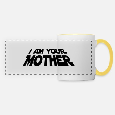 Mother I am your Mother - Panoramic Mug
