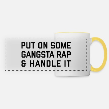 Rap Gangsta Rap Funny Quote - Panoramamugg