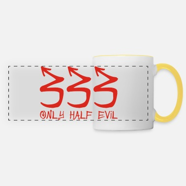 333 Only Half Evil - Panoramic Mug