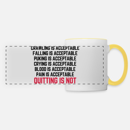Gym Mugs & Drinkware - Crawling Is Acceptable Gym Quote - Panoramic Mug white/yellow