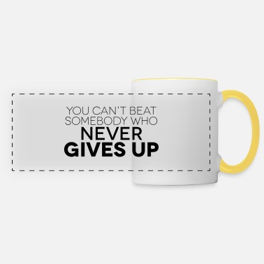 Up NEVER GIVE UP - Tazza panoramica