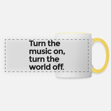 Turn On Turn the music on - Panoramic Mug