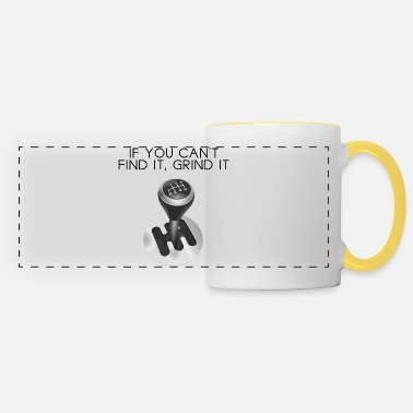 Muscle If you cant find it grind - Panoramic Mug