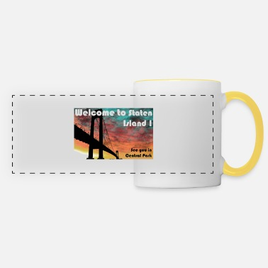 Staten welcome to staten island - Panoramic Mug